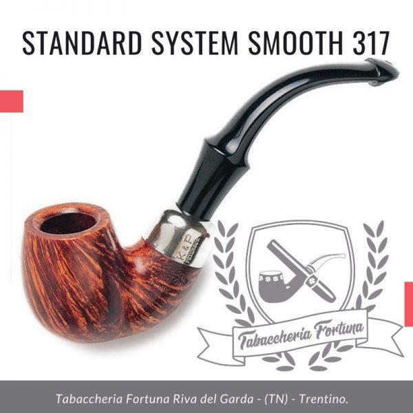STANDARD SYSTEM SMOOTH 317 - Pipe Peterson in vendita a Riva del Garda Trentino